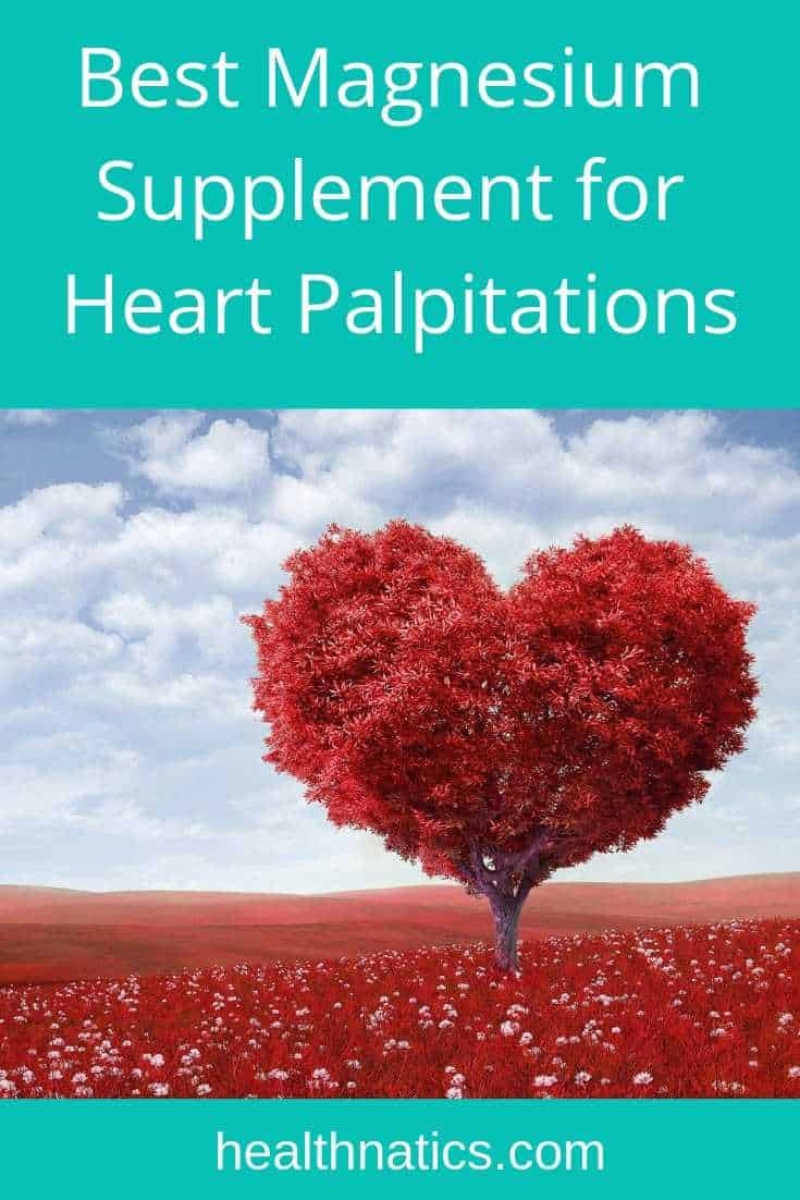 What is The Best Magnesium Supplement for Heart Palpitations?